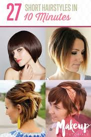 feature 27 short hairstyles in 10 minutes or less