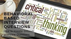 behavioral based interview question behavioral based interview questions career development partners