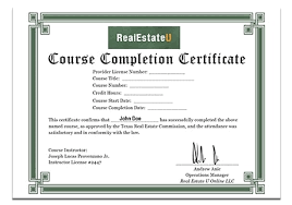 What Is Course Completion Certificate Real Estate License Texas Real Estate U