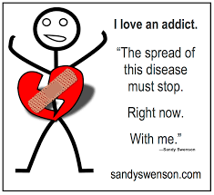 Quotes About Loving An Addict Stunning Addiction Quotes Moms Of Addicts Sandy Swenson