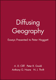diffusing geography essays presented to peter haggett human  diffusing geography essays presented to peter haggett
