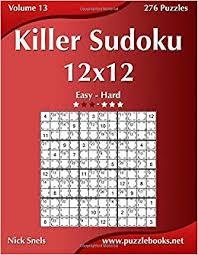 Killer Sudoku Combinations Chart Killer Sudoku 12x12 Easy To Hard Volume 13 276 Puzzles