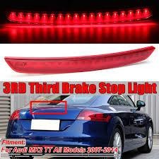 Audi Tt High Level Brake Light Mk2 Tt 3rd Car Third Brake Light Car Rear Led High Level Brake Light Lamp Rear Tail Light For Audi Mk2 Tt 2007 2014 8j094509