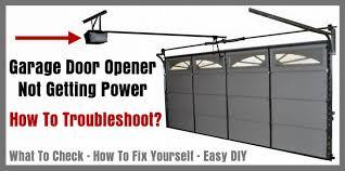 garage door opener not getting power how to troubleshoot