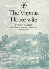mary randolph s 1824 book is the first cookbook on southern fare and contains recipes for using okra and field peas two foods that arrived in this country