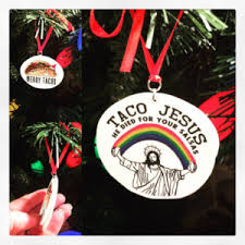 the office christmas ornaments. the ultimate taco christmas ornament, jesus on one side merry tacos other office ornaments
