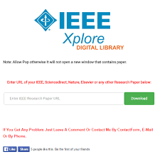 how to access research journals like ieee and science direct for from this site you can ieee sciencedirect springer nature elsvier or any other research papers pdf i think this is the complete answer