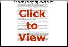 the death penalty argument essay term paper service the death penalty argument essay