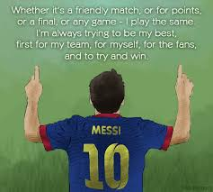 Football Quotes By Players Gorgeous 48 Amazing Lionel Messi Quotes