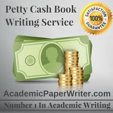petty cash book writing assignment help petty cash book essay  petty cash book writing service