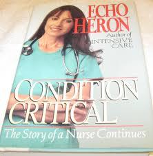 Condition Critical: Heron, Echo: 9780449907825: Books - Amazon.ca