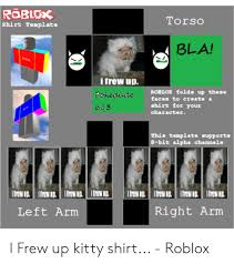 Roblox Create Roblox Torso Shirt Template Bla Trost I Frew Up Roblox