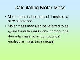 Ppt Molar Mass And Formulas Powerpoint Presentation Id