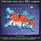 The One and Only 80's Album