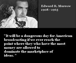 Ww2 Quotes Inspiration Have You Heard Of Edward R Murrow UniteBlue Journalism
