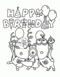 Birthday Coloring Pages For Kids With Happy Birthday From Minions