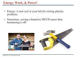 energy work power why does studying physics take so much energy work power energy a new tool in your belt for