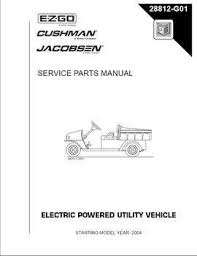 e z go golf cart utility genuine e z go parts and accessories 2004 2005 service parts manual for electric mpt industrial utility vehicle