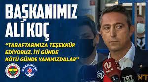 Başkanımız Ali Koç'un Maç Sonu Açıklamaları (Fenerbahçe - Kasımpaşa) -  YouTube