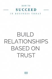 One Of The 8 Principles Of Leadership Is Trust Without Trust
