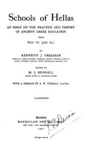 schools of hellas an essay on the practice and theory of ancient schools of hellas an essay on the practice and theory of ancient greek education from 600 to 300 b c