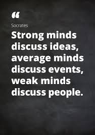 Strong Mind Quotes Adorable I Love Me Some Socrates €�Strong Minds Discuss Ideas Average Minds