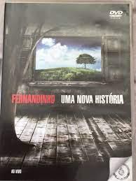 Dvd Fernandinho Uma Nova História Ao Vivo | Item de Música Dvd Nunca Usado  44316810
