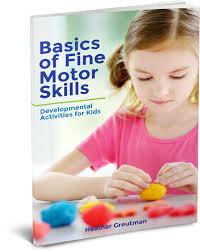 basics of fine motor skills growing