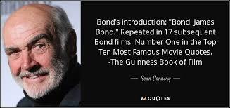 James Bond Quotes Impressive Sean Connery Quote Bond's Introduction Bond James Bond