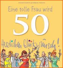 Lustige Sprüche Zum 50 Geburtstag Schwester Niedlich Geburtstag