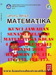 Paket buku tematik sd kelas 6 semester 2 k13 revisi 2018 tema 6 9. Kunci Jawaban Matematika Kelas 4 Halaman 173 174 Doc Soalkunci