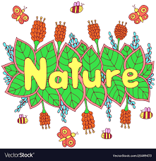 Word Of Nature Nature Word Colorful Lettering Art Doodle Vector Image