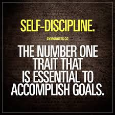 Self Discipline The Number One Trait That Is Essential To