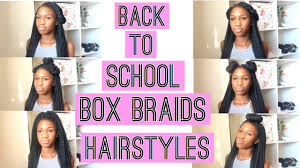 Box Braid Hair Style box braids hairstyles for back to school youtube 8073 by wearticles.com