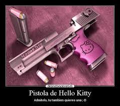 Pistola de Hello Kitty   Desmotivaciones via Relatably.com