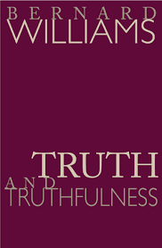 sample chapter for williams b truth and truthfulness an essay  truth and truthfulness an essay in genealogy bernard williams