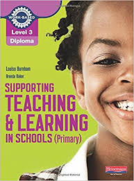 level diploma supporting teaching and learning in schools  level 3 diploma supporting teaching and learning in schools primary candidate handbook amazon co uk louise burnham brenda baker books