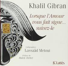 Amazonfr Lorsque Lamour Vous Fait Signe Suivez Le Khalil