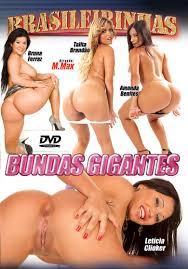 Bundas Gigantes Movie Videos Porn and photos Brasileirinhas.br