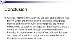 Conclusion For Romeo And Juliet Essay Romeo And Juliet Essay Conclusion