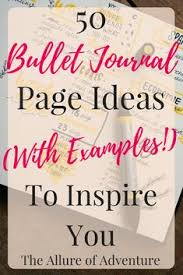 50 bullet journal page ideas with exles to inspire you journal prompts