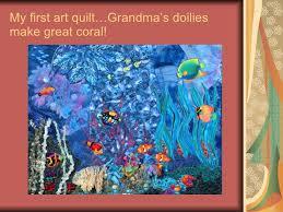 Portfolio Of Art Quilts & My first art quilt…Grandma's doilies make great coral! Adamdwight.com