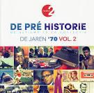 De Pre Historie: De Jaren 70, Vol. 2 (1974)