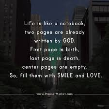 Beautiful Quotes Life Is Like A Notebook Two Pages Are Already