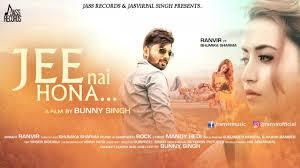 Punjabi Poster Design Jee Nai Hona Full Hd Ranvir Ft Bhumika Sharma New