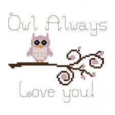 Owl Cross Stitch Pattern Best Owl Cross Stitch Pattern With Phrase Owl Always Love You