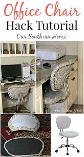 office chair hack tutorial with simple upholstery make the worke more fortable and stylish by our southern home for a farmhouse look