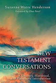 New Testament Conversations: A Literary, Historical, and Pluralistic  Introduction - Kindle edition by Henderson, Suzanne Watts. Religion &  Spirituality Kindle eBooks @ Amazon.com.