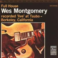 <b>Wes Montgomery</b>: <b>Full</b> House