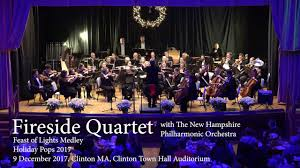 Clinton Symphony Lights Fireside Quartet Sings Feast Of Lights Chanukkah Medley With New Hampshire Philharmonic Orchestra